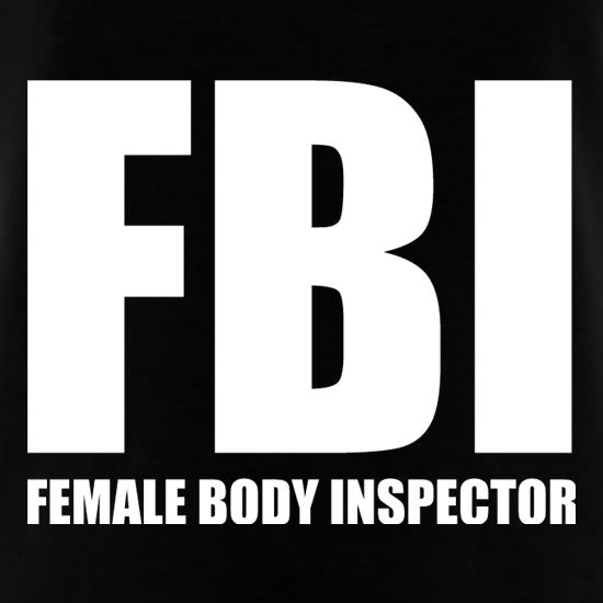 Female Body Inspector t-shirts