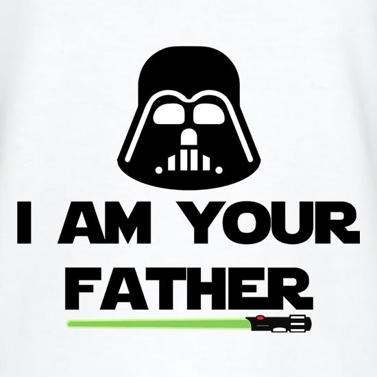 I Am Your Father t-shirts