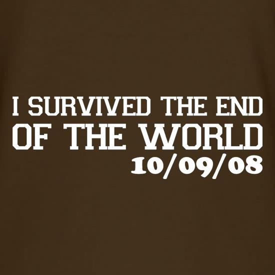 I Survived The End Of The World - 10/09/08 t-shirts