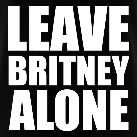 Leave Britney Alone t-shirts