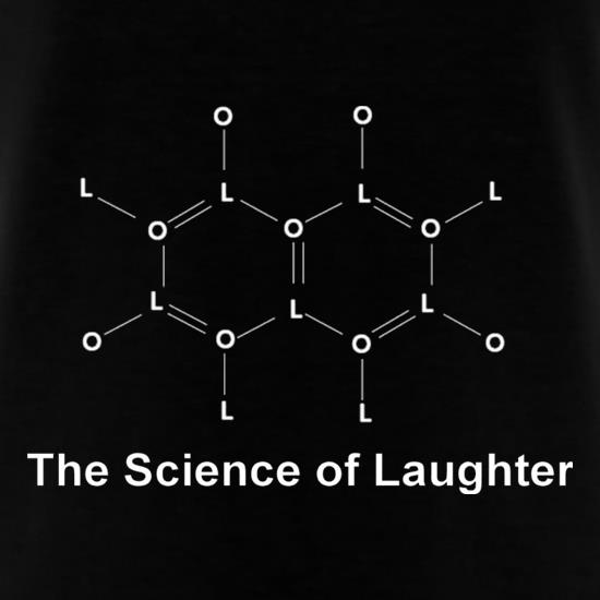 The Science Of Laughter t-shirts