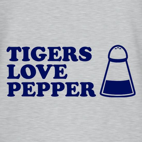 Tigers Love Pepper t-shirts