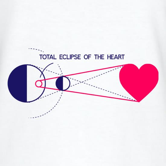 Total Eclipse Of The Heart t-shirts