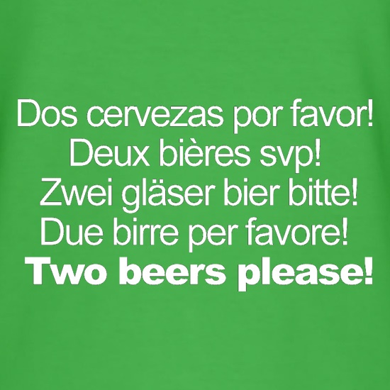 Two Beers Please! t-shirts