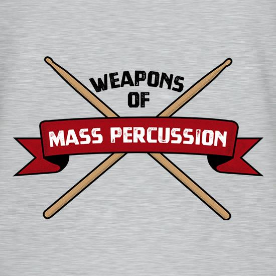 Weapons Of Mass Percussion t-shirts