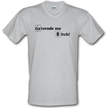 2d78bbe5d3d3 Gatorade Me Bitch V-neck T Shirt By CharGrilled
