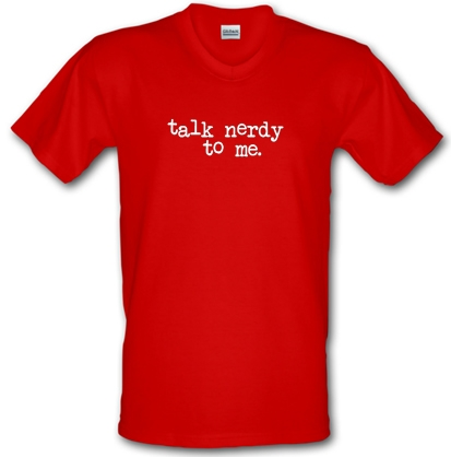 1179e2737 Talk Nerdy To Me V-neck T Shirt By CharGrilled