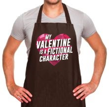 My Valentine Is A Fictional Character t shirt