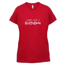 I Don't Give A GryffinDamn t shirt