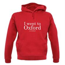 I Went To Oxford (on holiday) t shirt