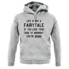 Life Is Not A Fairytale t shirt