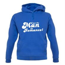 I Put The Man In Romance! t shirt