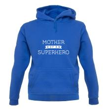 Muther Of A Superhero t shirt