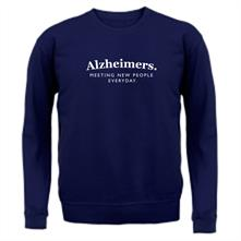 Alzheimers Meeting New People Everyday t shirt