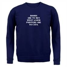 Boobs are to men what laser pointers are to cats t shirt