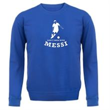 Don't Mess With Messi t shirt