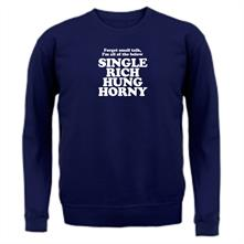 Forget small talk, I'm all of the below single rich hung horny t shirt