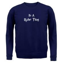 It's a Slyther Thing t shirt