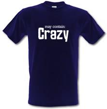 May Contain : Crazy t shirt