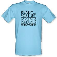 Ready, Get Set, Bake t shirt