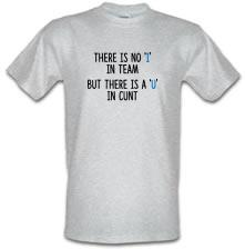 There's No 'I' In Team t shirt