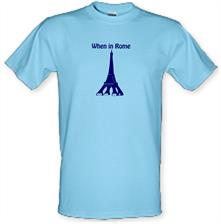 When in Rome t shirt