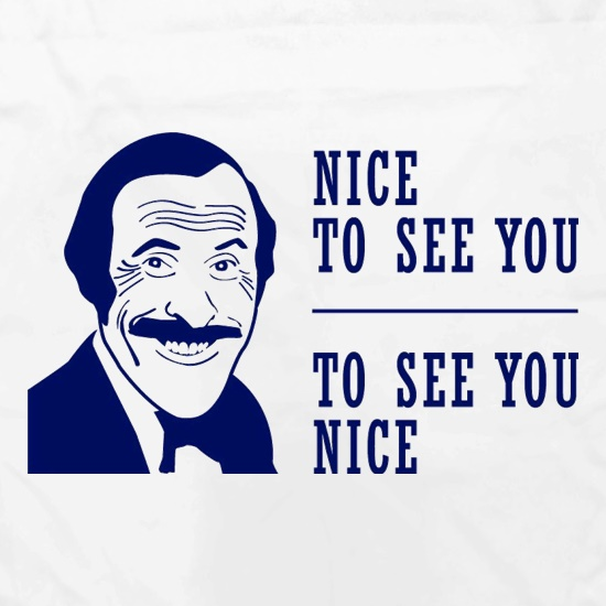 Bruce Forsyth Nice To See You To See You Nice t shirt
