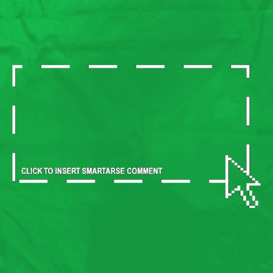 Click To Insert Smartarse Comment t shirt