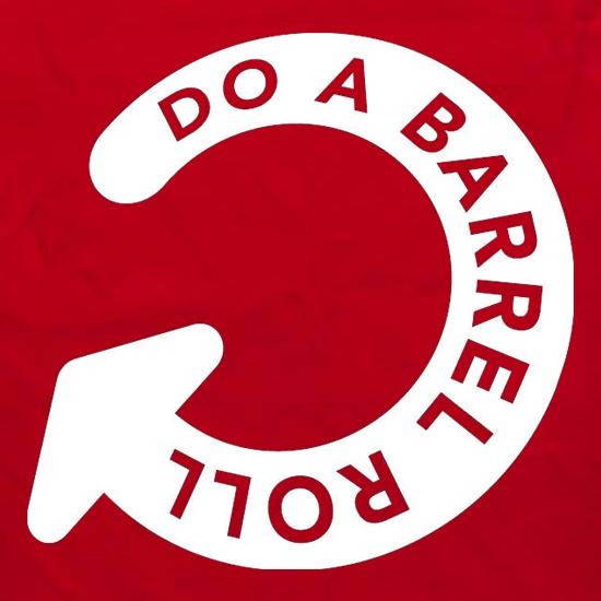 Do A Barrel Roll t shirt