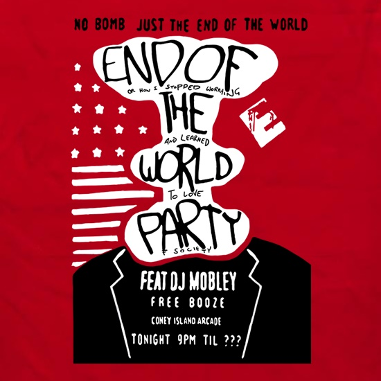 End Of The World Party t shirt