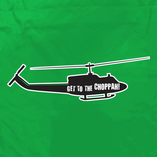 Get To The Choppah t shirt