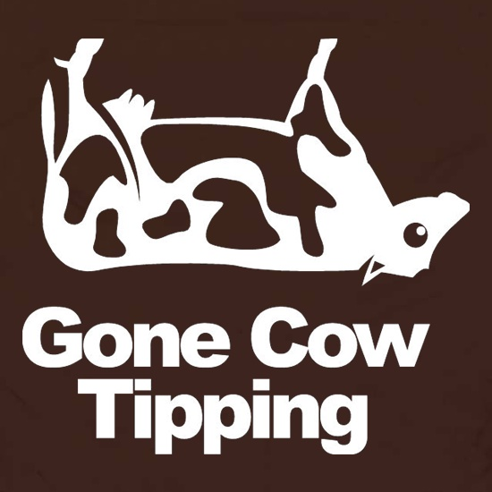Gone Cow Tipping t shirt