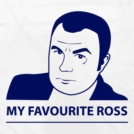My Favourite Ross t shirt