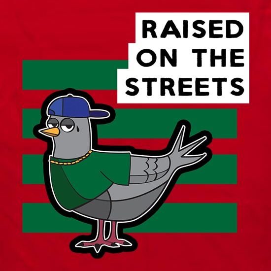 Raised On The Streets t shirt