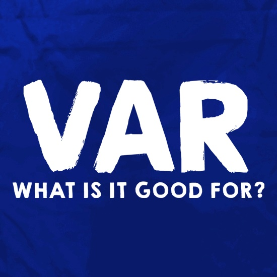 VAR, What Is It Good For? t shirt