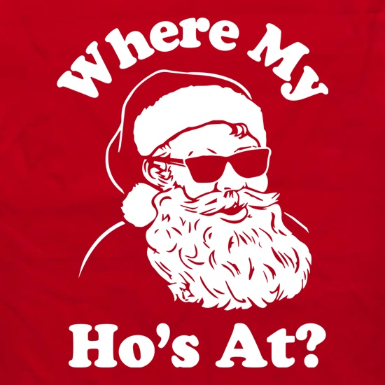 Where My Hos At? t shirt