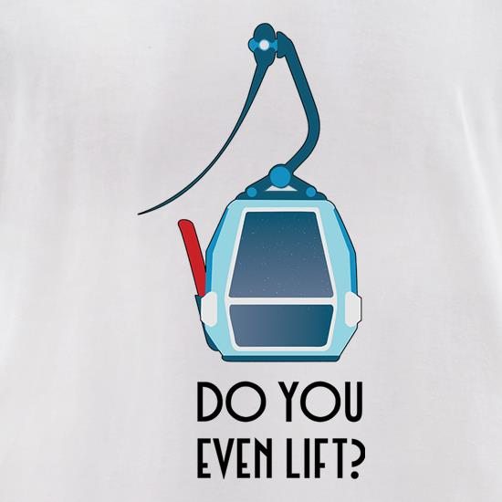 Do You Even (Ski) Lift t shirt
