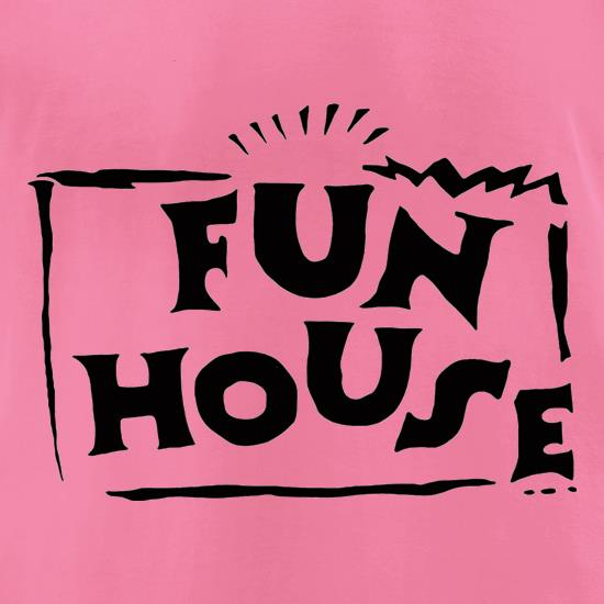 Fun House t shirt