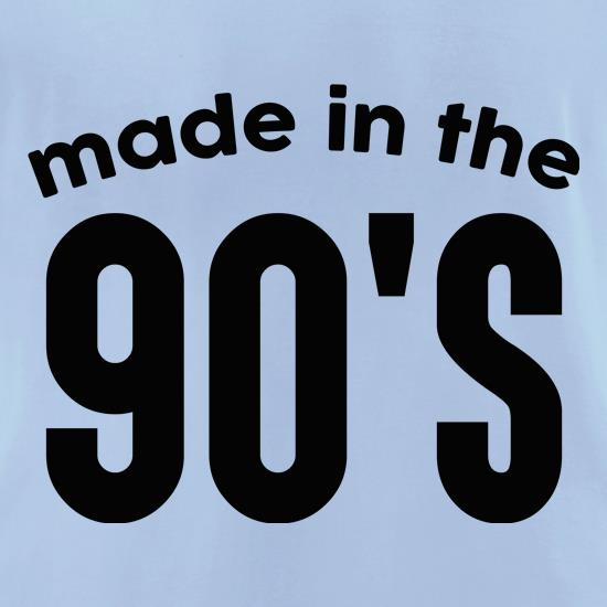 Made In The 90's t shirt