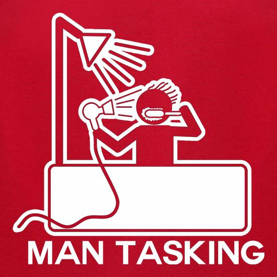 Man Tasking t shirt
