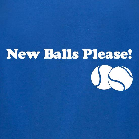 New Balls Please t shirt