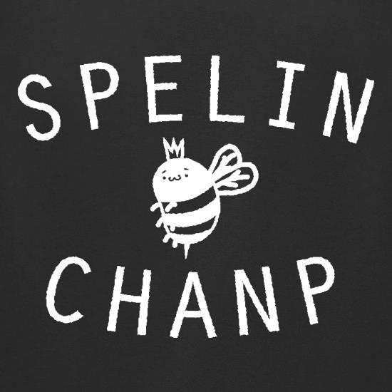 Spelin Chanp t shirt