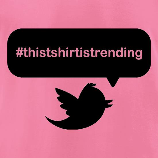 This T-Shirt Is Trending t shirt