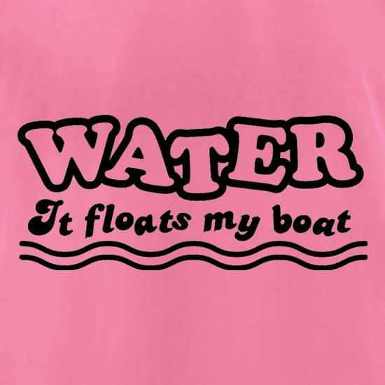 Water It Floats My Boat t shirt