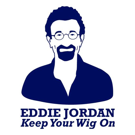 Eddie Jordan Keep Your Wig On t shirt