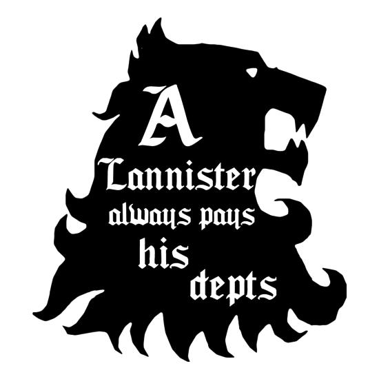 Game Of Thrones - A Lannister Always Pays His Depts t shirt