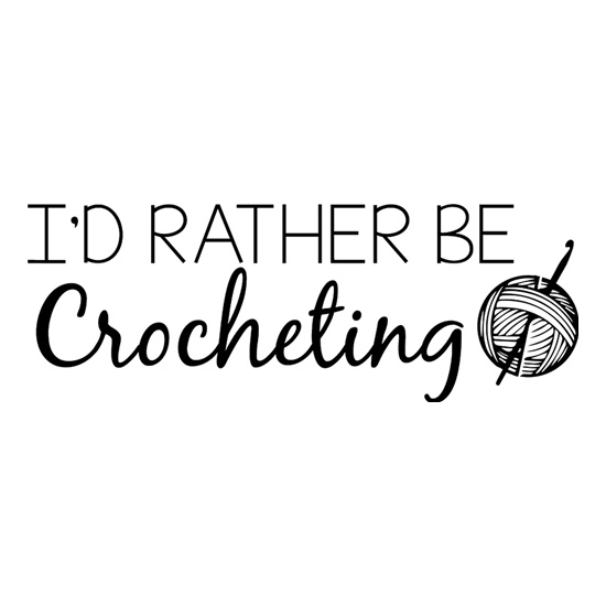 I'd Rather Be Crocheting t shirt