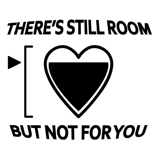 There's still room, but not for you t shirt