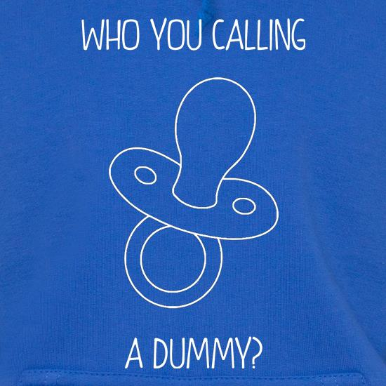 Who you calling a dummy? t shirt