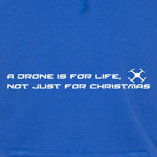 A Drone Is For Life, Not Just For Xmas t shirt